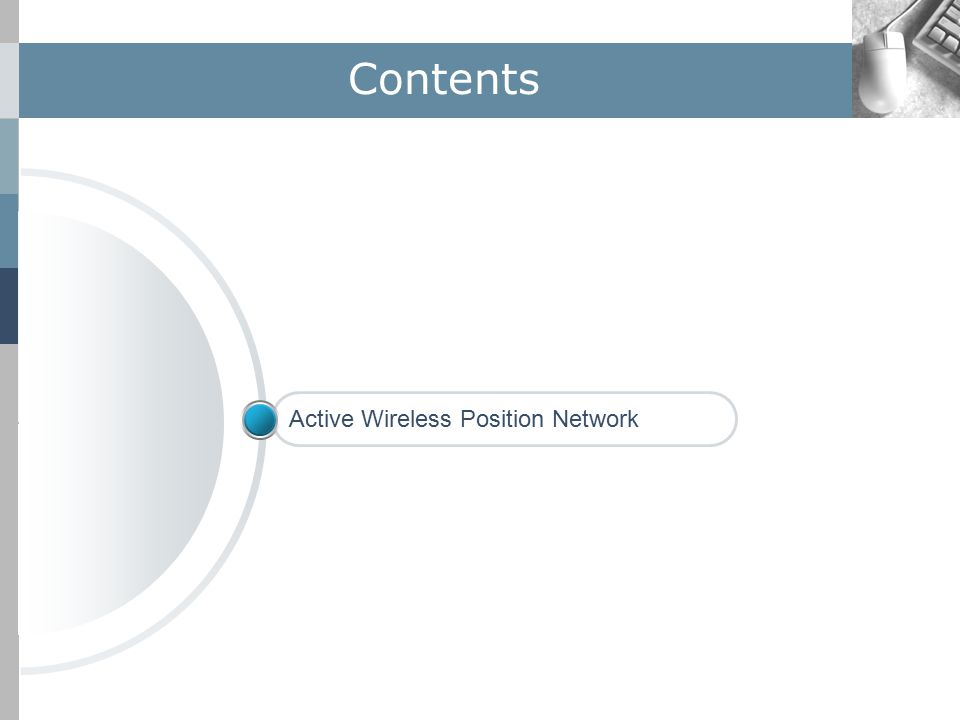 Contents Active Wireless Position Network