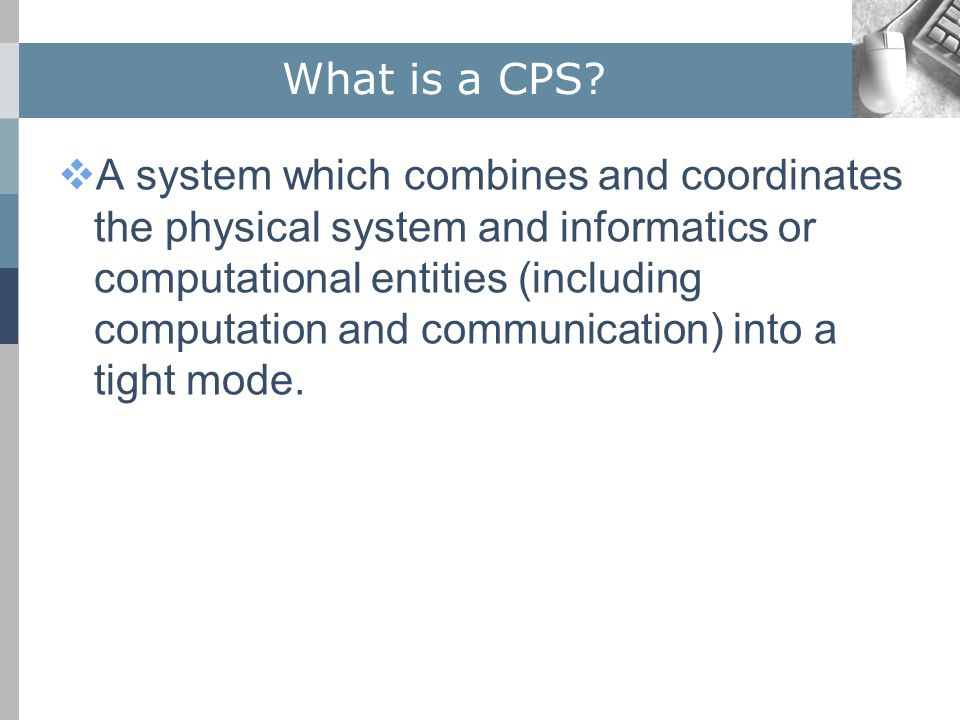 What is a CPS.