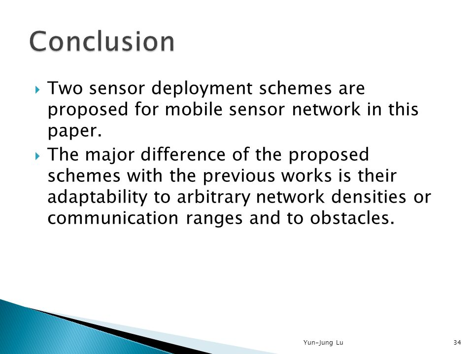  Two sensor deployment schemes are proposed for mobile sensor network in this paper.
