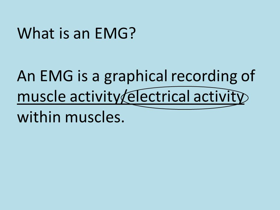 What is an EMG.