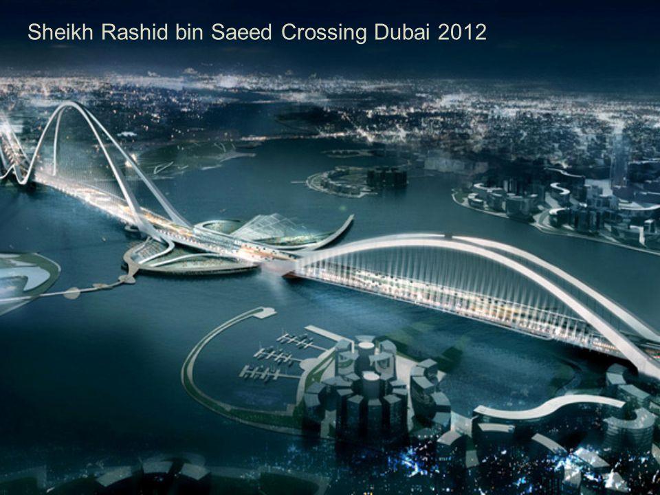 Sheikh Rashid bin Saeed Crossing Dubai 2012