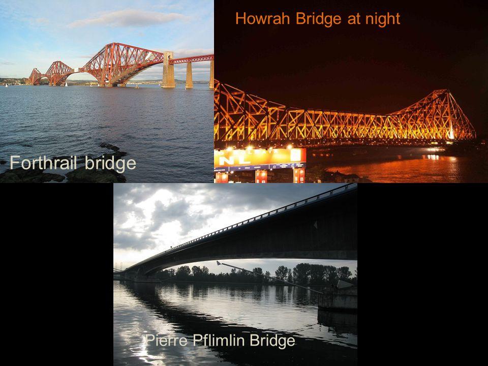 Forthrail bridge Howrah Bridge at night Pierre Pflimlin Bridge