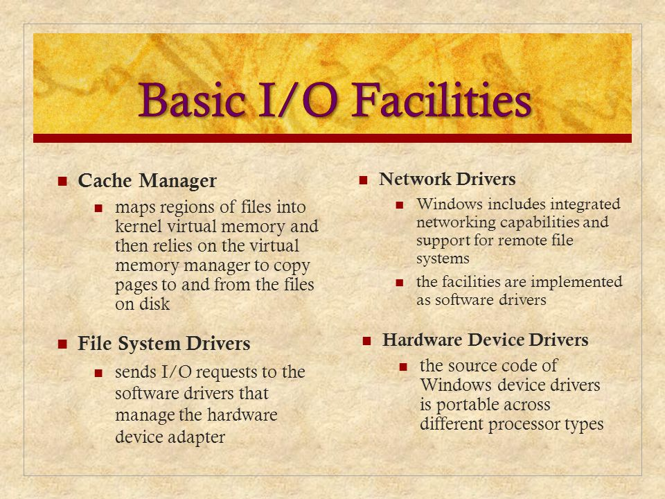 Network Drivers Windows includes integrated networking capabilities and support for remote file systems the facilities are implemented as software dri