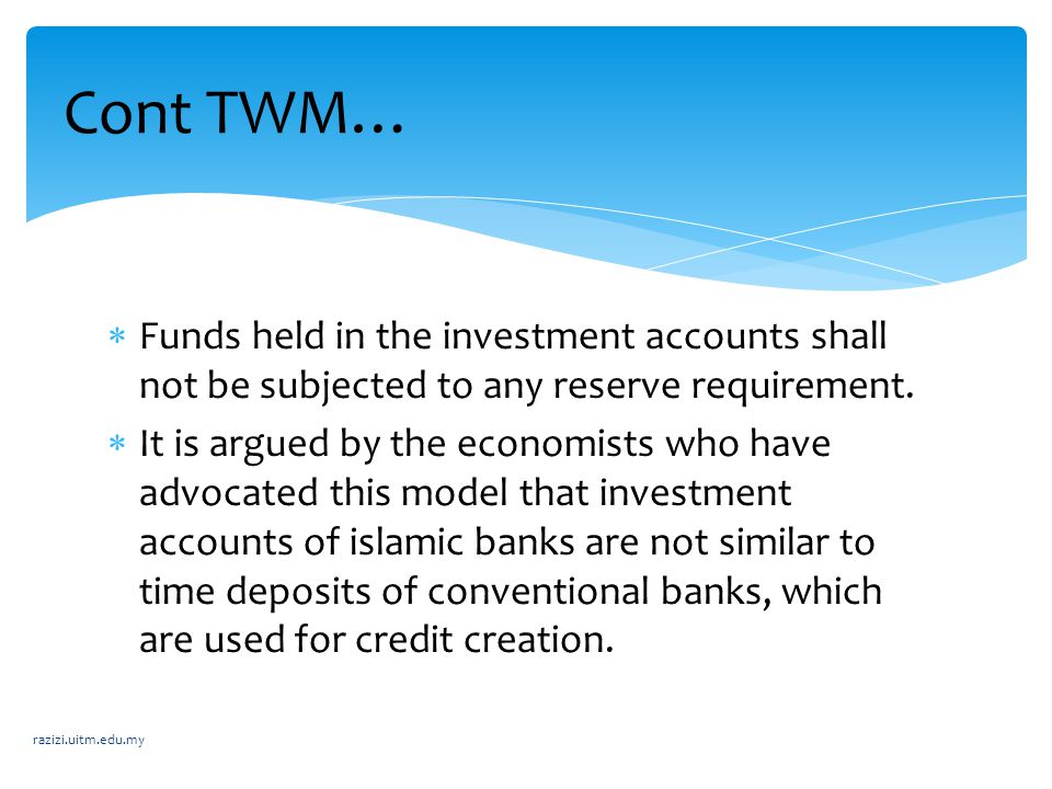  Funds held in the investment accounts shall not be subjected to any reserve requirement.  It is argued by the economists who have advocated this mo
