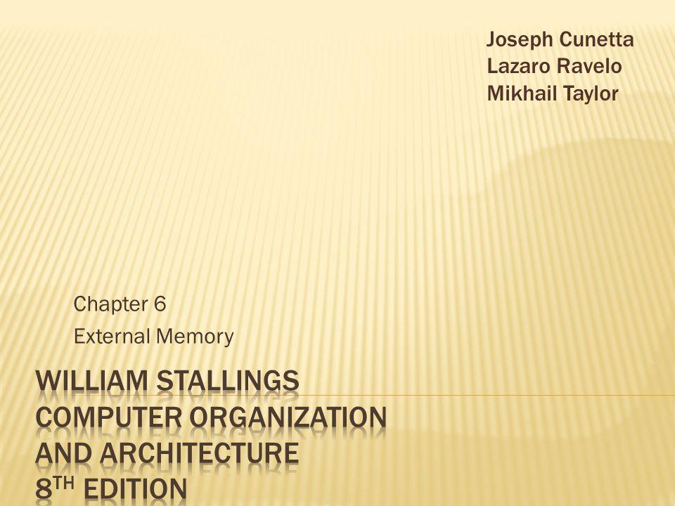Chapter 6 External Memory Joseph Cunetta Lazaro Ravelo Mikhail Taylor