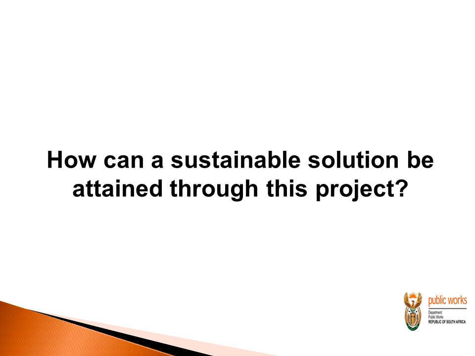 How can a sustainable solution be attained through this project