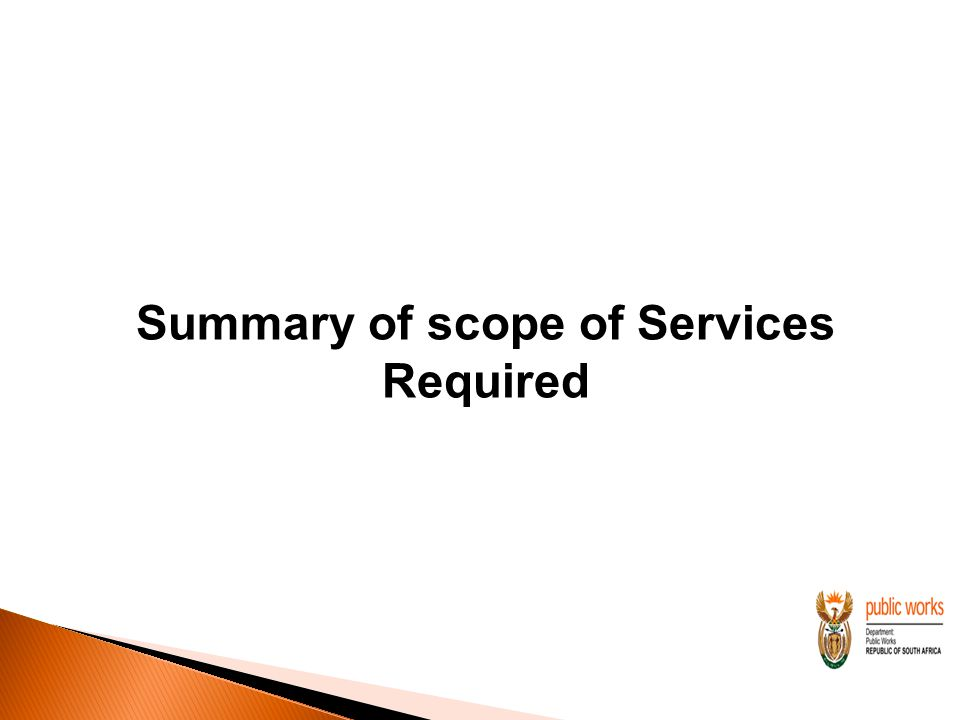 Summary of scope of Services Required