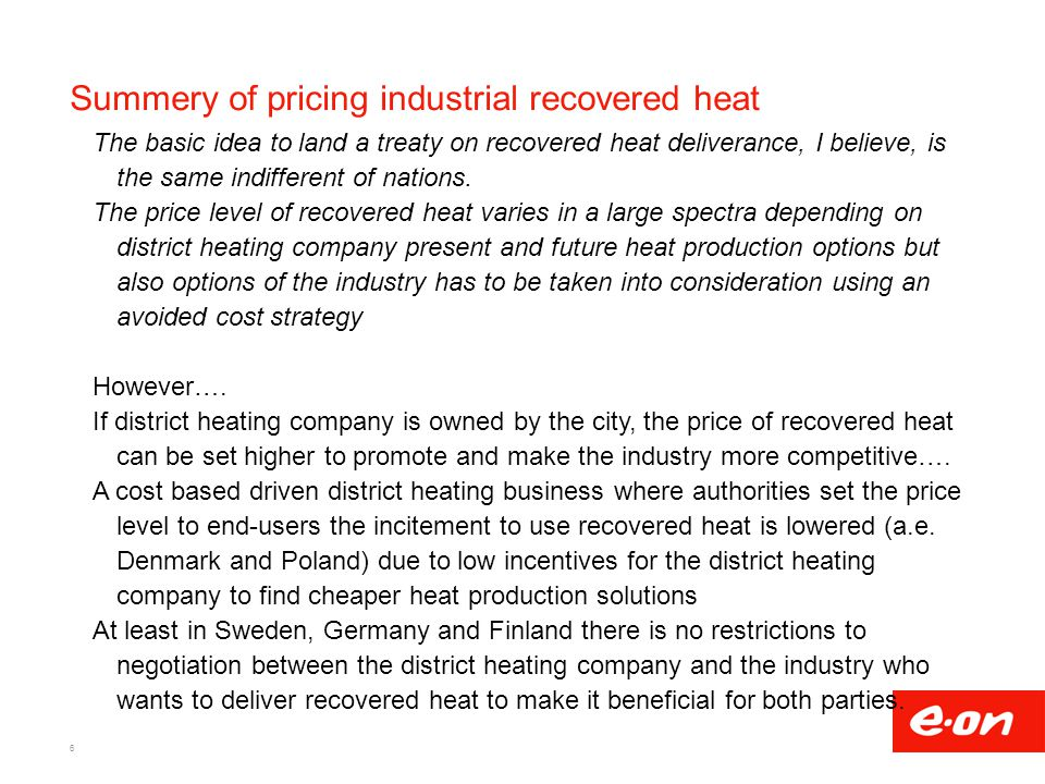 Summery of pricing industrial recovered heat The basic idea to land a treaty on recovered heat deliverance, I believe, is the same indifferent of nati