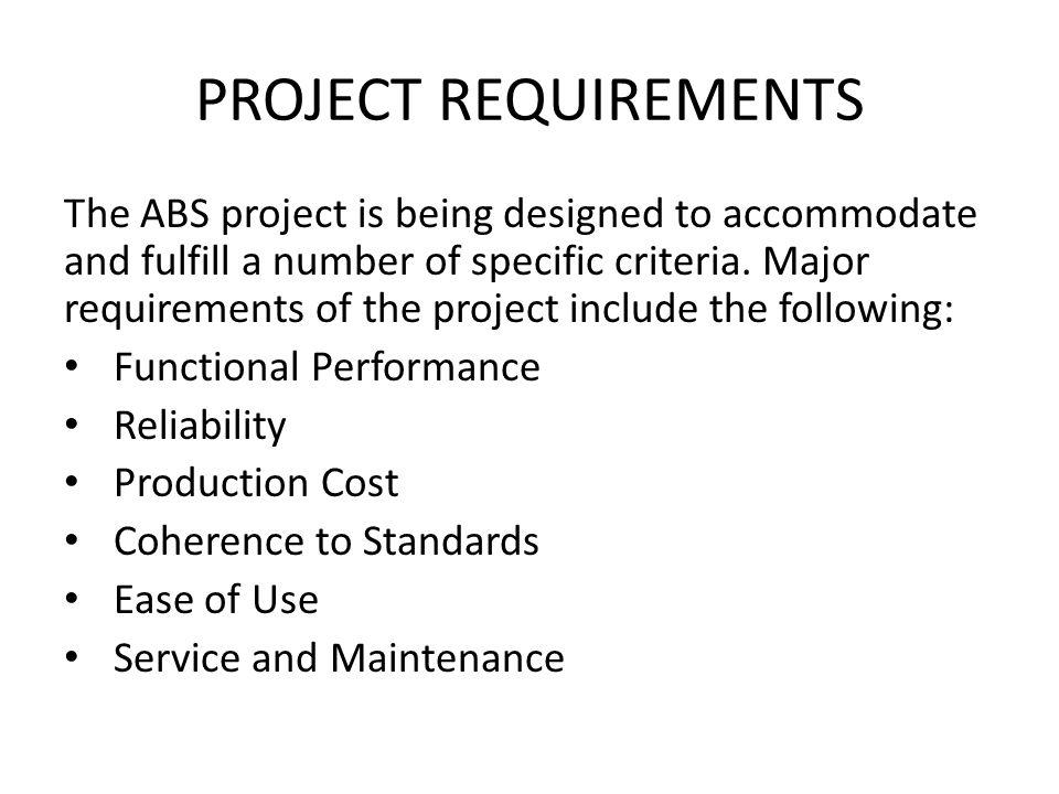 PROJECT REQUIREMENTS Final design must meet the ADA standards: