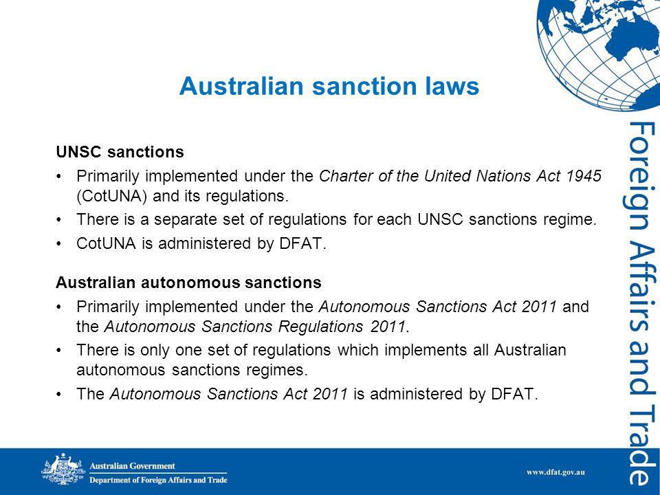 Iran: 'Sanctioned service' permit Australian autonomous sanctions in relation to Iran The Minister may issue a permit authorising the provision of a 'sanctioned service' in relation to Iran if she is satisfied that it would be in the national interest to do so.