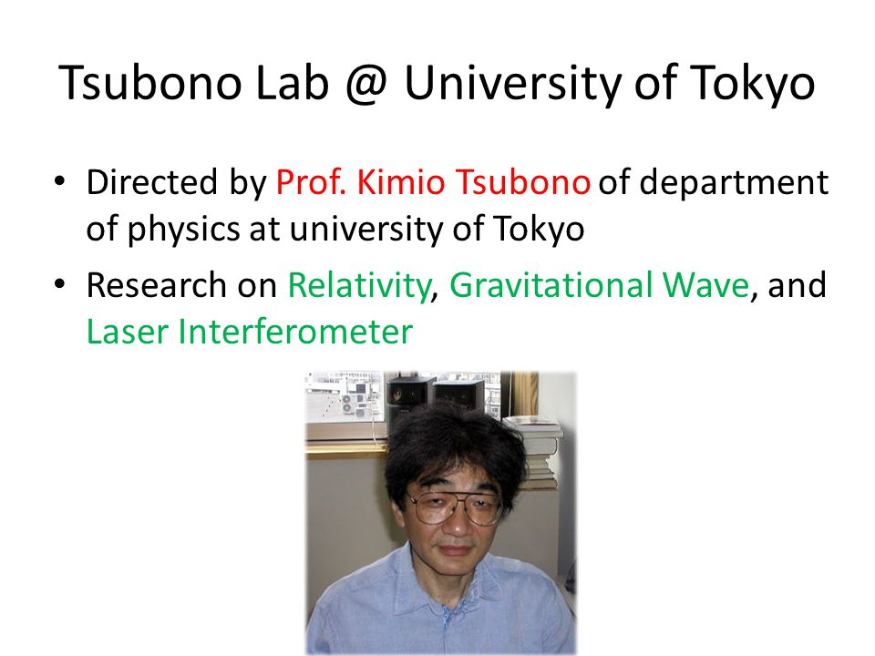 Tsubono Lab @ University of Tokyo Directed by Prof.