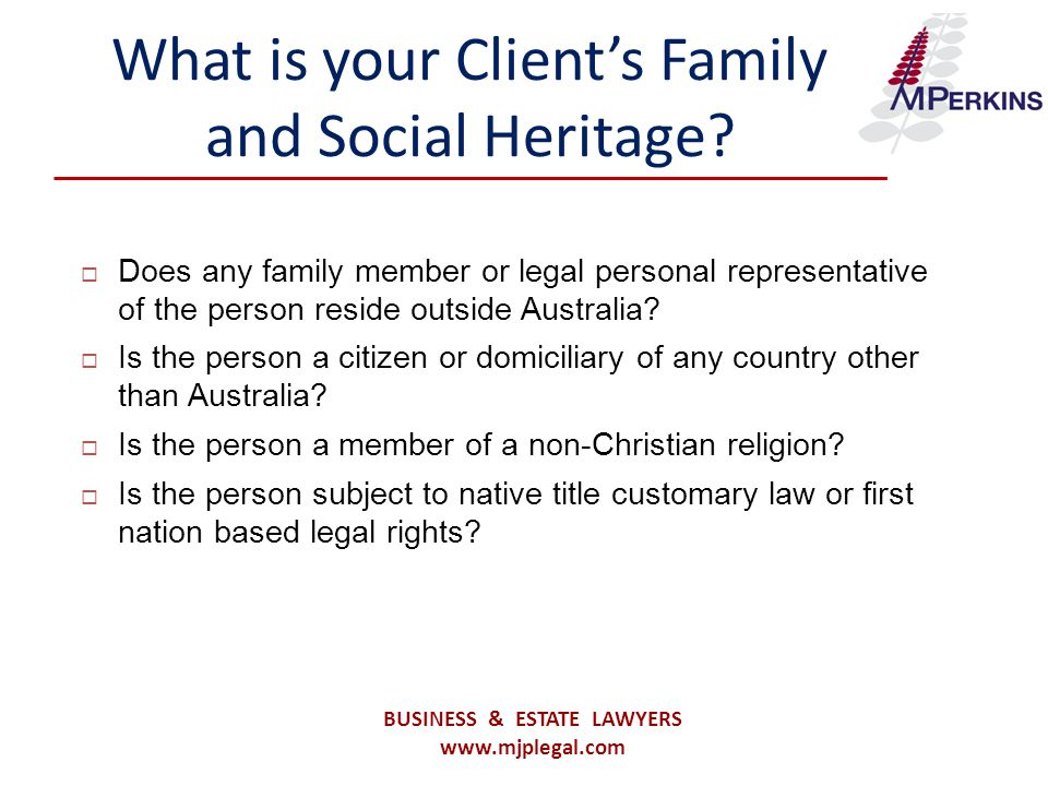 What is your Client's Family and Social Heritage.