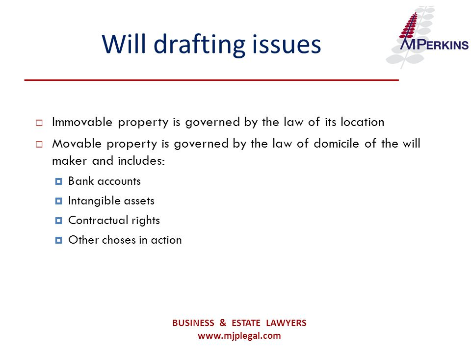 Estate taxation  The citizenship of a client can affect taxation of the estate e.g.