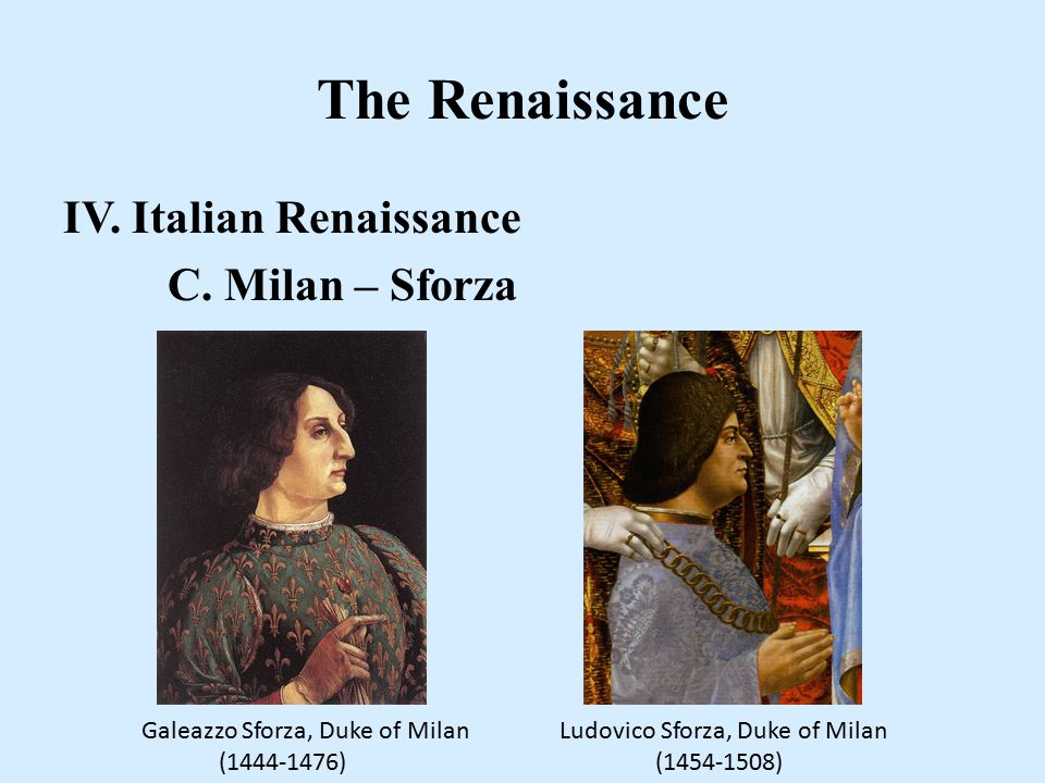 The Renaissance IV.Italian Renaissance A. Beginnings B.