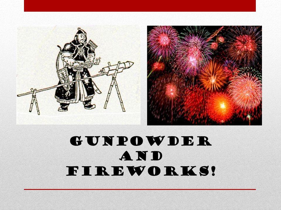 Gunpowder and Fireworks!