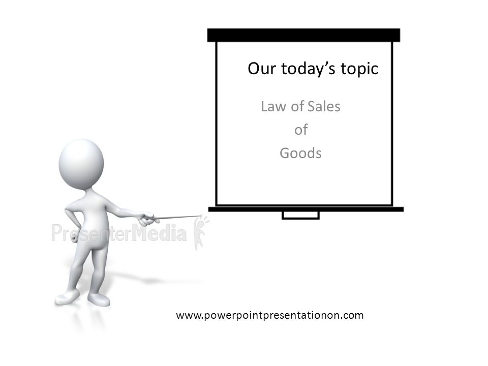 Our today's topic Law of Sales of Goods www.powerpointpresentationon.com