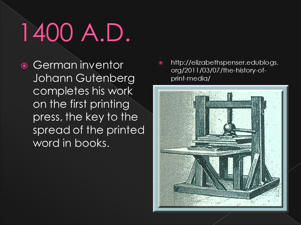  German inventor Johann Gutenberg completes his work on the first printing press, the key to the spread of the printed word in books.  http://elizab