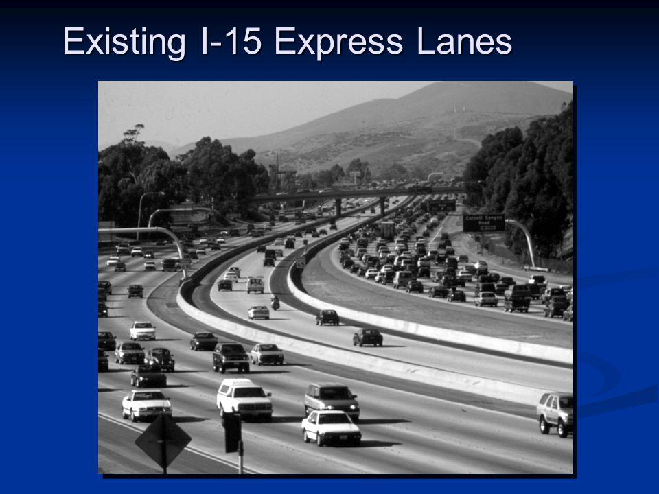 Existing I-15 Express Lanes