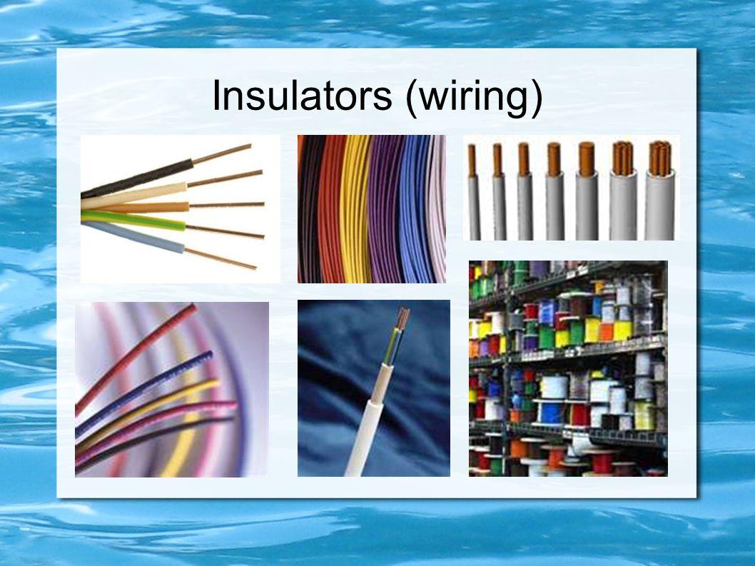 Insulators (wiring)