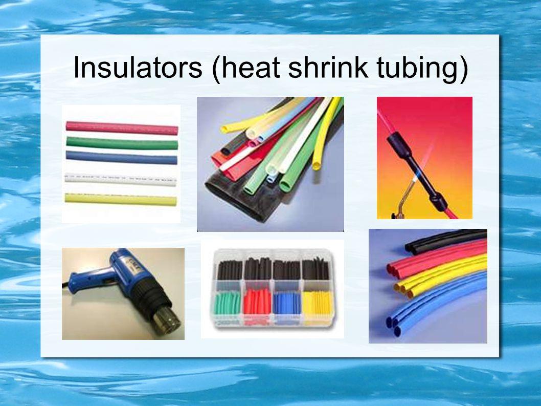 Insulators (heat shrink tubing)