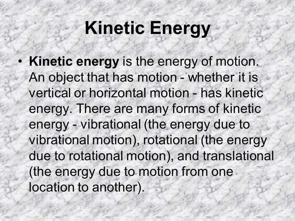 Potential Energy An object can store energy as the result of its position.