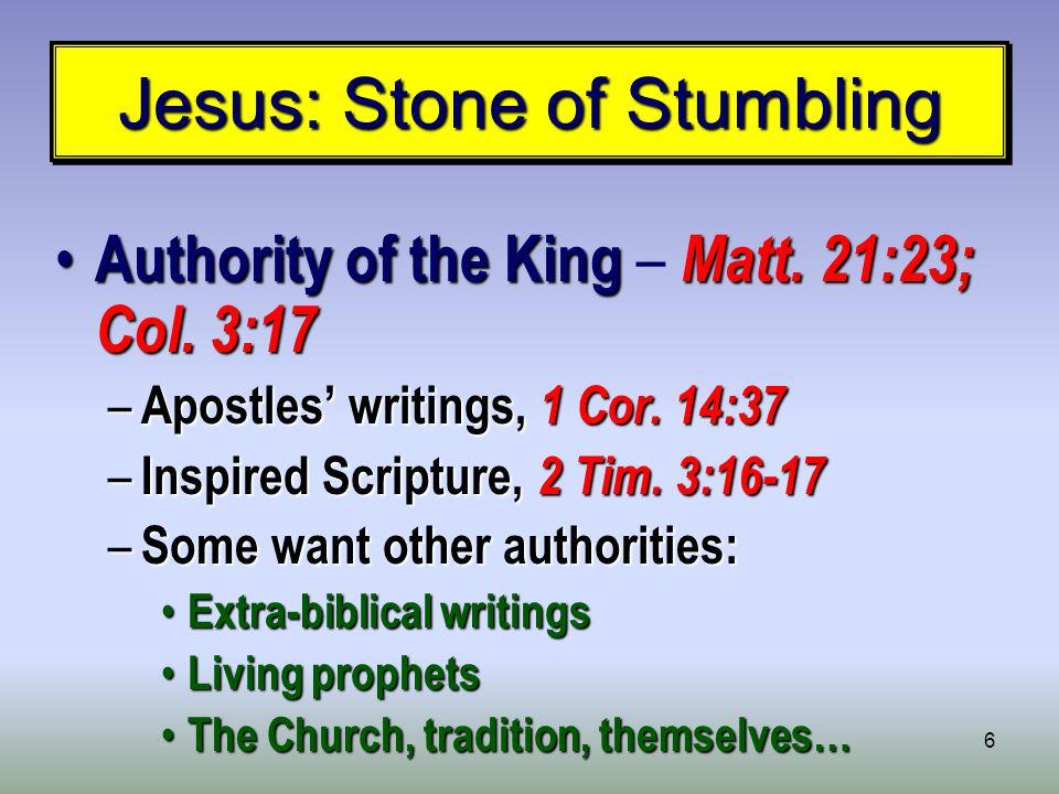 6 Jesus: Stone of Stumbling Authority of the King Matt.
