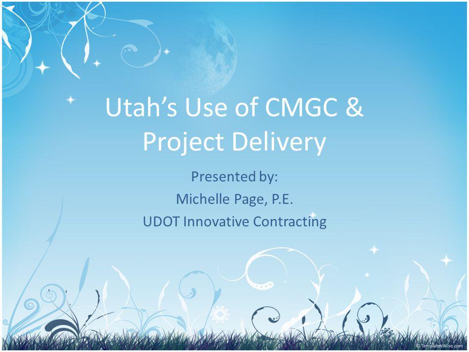 What is CMGC in Utah.