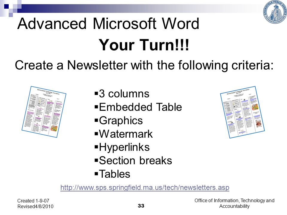 Office of Information, Technology and Accountability 33 Created 1-9-07 Revised4/8/2010 Your Turn!!.