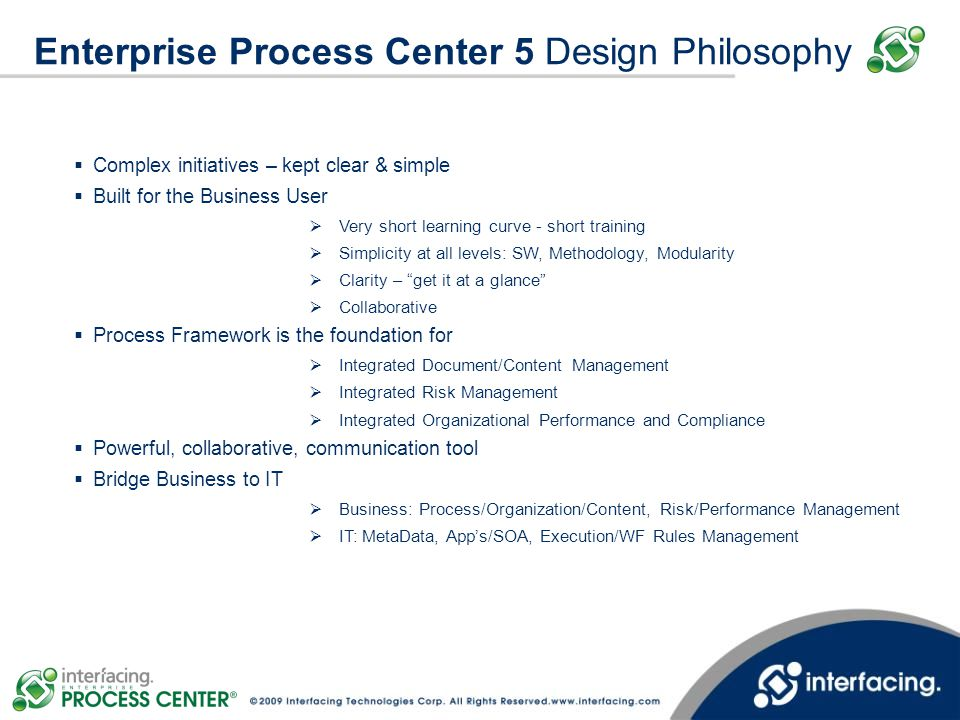 Best Practice: BPMN and BPEL Enterprise Process Center 5 supports the leading BPMN and BPEL process standards.