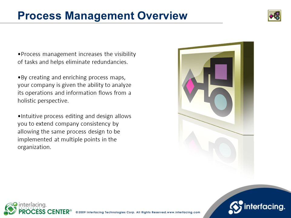 Process management increases the visibility of tasks and helps eliminate redundancies. By creating and enriching process maps, your company is given t