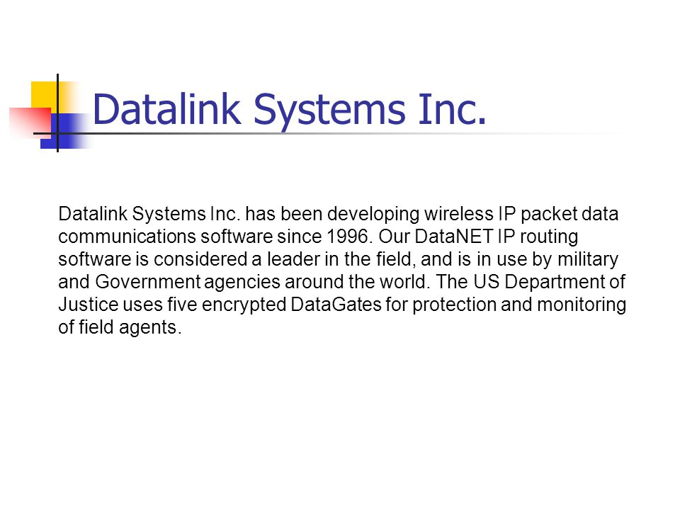 DataNET by Datalink Systems Inc.An Introduction In 1996 Datalink Systems Inc.