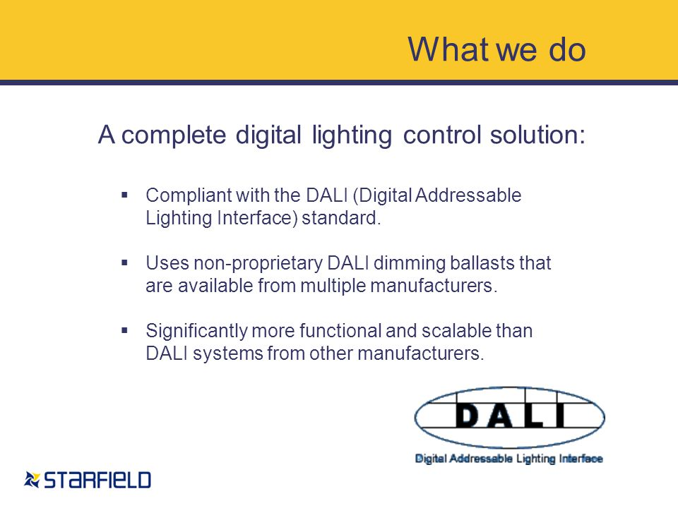 What we do Hardware A complete digital lighting control solution: