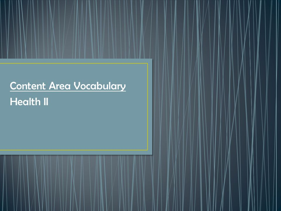 Content Area Vocabulary Health II