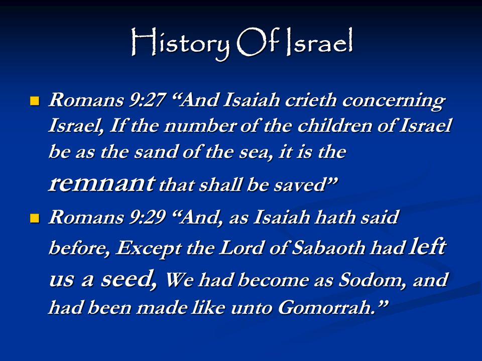 God's Remnant Past  Enoch – Genesis 5:21ff; verse 24; Hebrews 11:5  Noah – Genesis 6:5-9, 22; 1 Peter 3:20  Abraham – Genesis 12, 22; James 2:23  Joshua & Caleb – Numbers 13-14; Hebrews 3:12ff; 17ff; 1 Corinthians 10  The Twelve – John 6  Few in Thyatira – Revelation 2:18-24  Few in Sardis – Revelation 3:1-4
