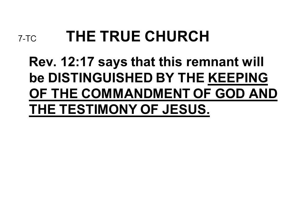 7-TC THE TRUE CHURCH Rev.