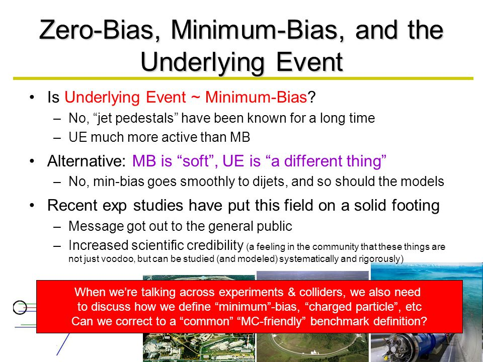 Zero-Bias, Minimum-Bias, and the Underlying Event Is Underlying Event ~ Minimum-Bias.