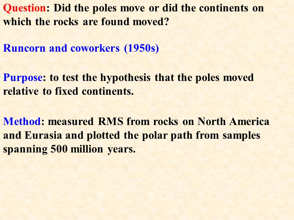 Similar records from India showed a change in position of the pole by almost 60 degrees over 180 million years.