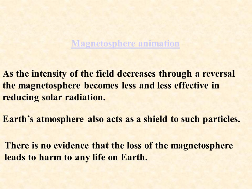 """Do polar reversals pose a threat to life on Earth? The """"magnetosphere"""" shields the Earth from high energy particles from the Sun."""