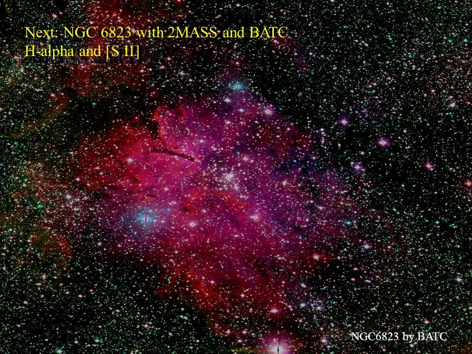 NGC6823 by BATC Next: NGC 6823 with 2MASS and B Next: NGC 6823 with 2MASS and BATC H-alpha and [S II]
