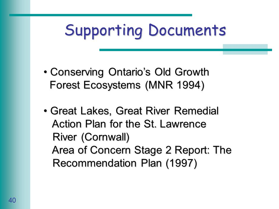 Caring for Your Land Series of Workshop 40 Supporting Documents Conserving Ontario's Old Growth Conserving Ontario's Old Growth Forest Ecosystems (MNR 1994) Forest Ecosystems (MNR 1994) Great Lakes, Great River Remedial Great Lakes, Great River Remedial Action Plan for the St.