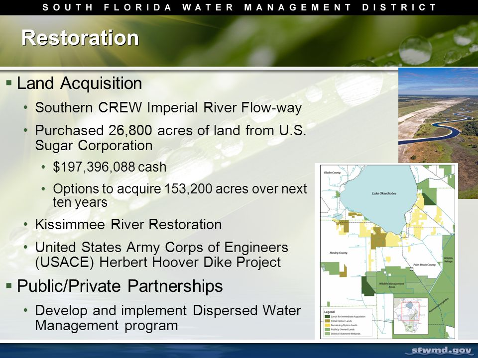 Restoration  Land Acquisition Southern CREW Imperial River Flow-way Purchased 26,800 acres of land from U.S.
