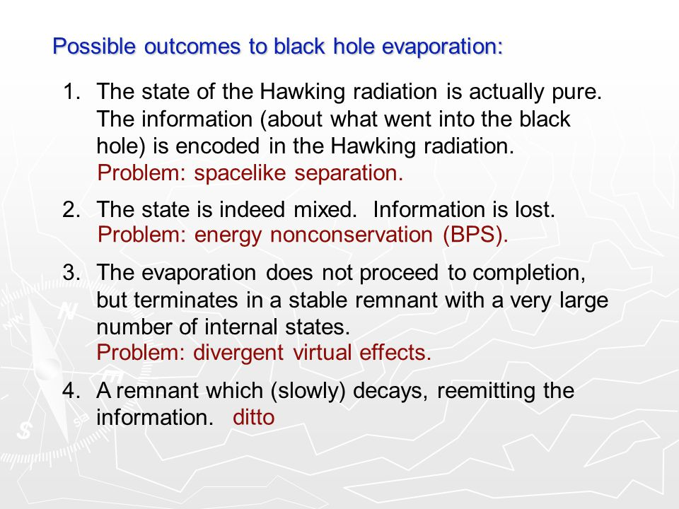Possible outcomes to black hole evaporation: 1.The state of the Hawking radiation is actually pure.