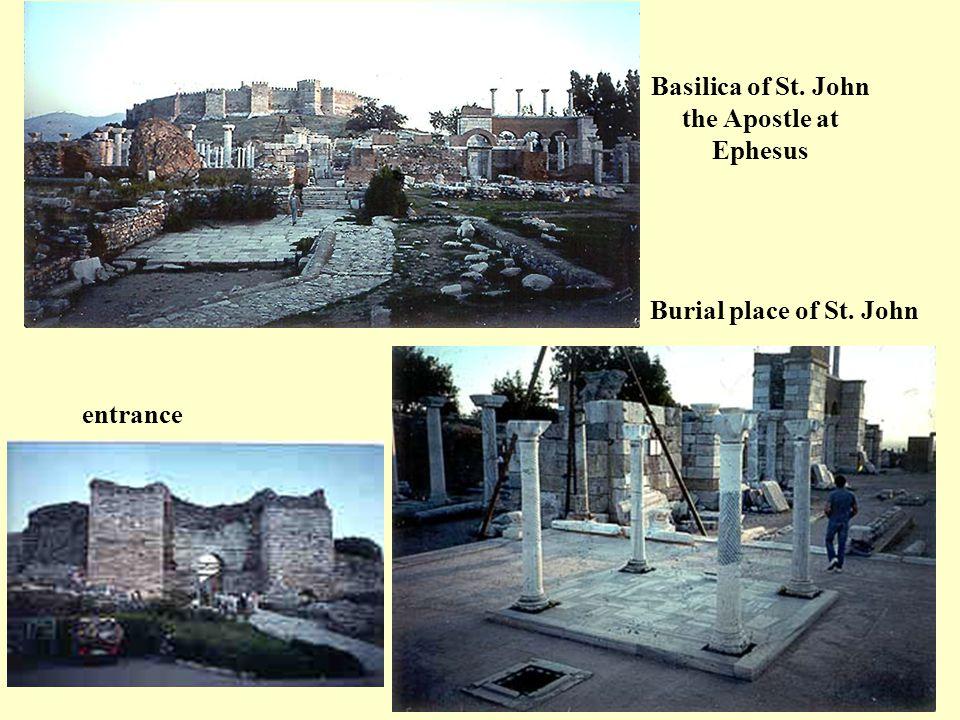 Basilica of St. John the Apostle at Ephesus Burial place of St. John entrance