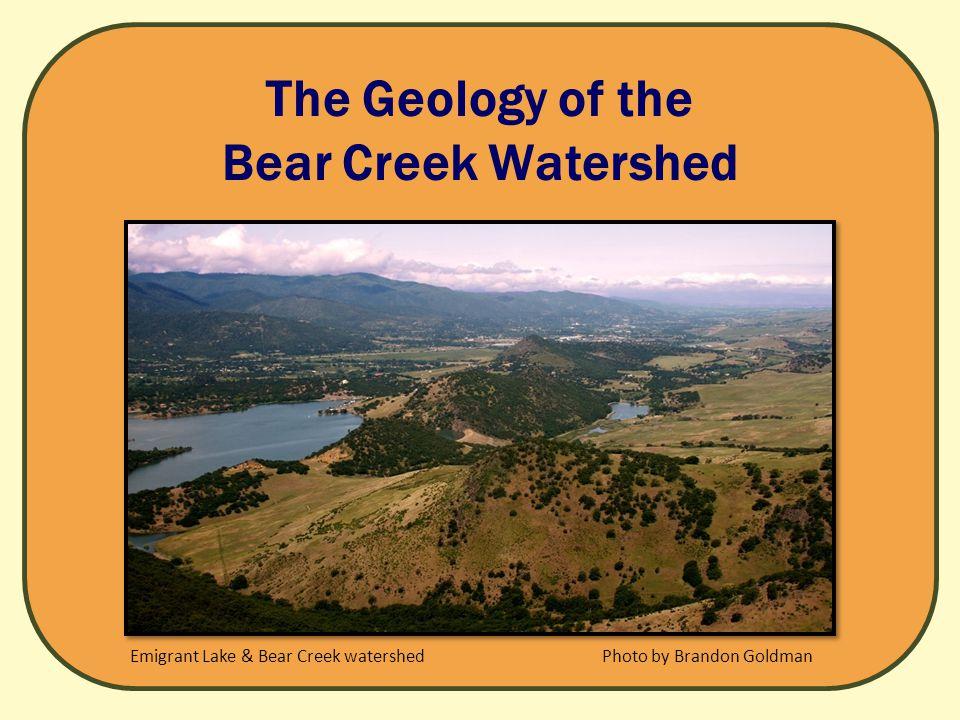 The Geology of the Bear Creek Watershed Photo by Brandon GoldmanEmigrant Lake & Bear Creek watershed