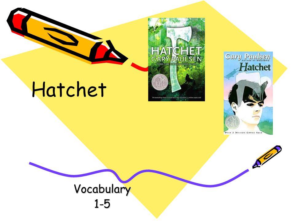 Vocabulary1-5 Hatchet