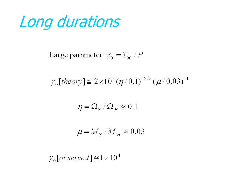 Long durations