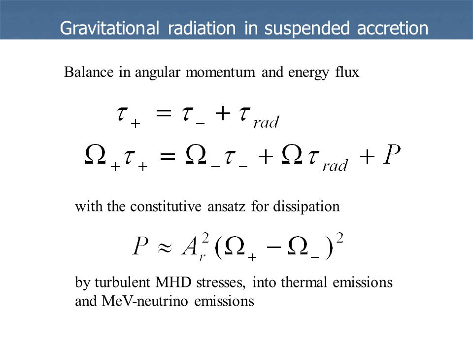 Balance in angular momentum and energy flux with the constitutive ansatz for dissipation by turbulent MHD stresses, into thermal emissions and MeV-neutrino emissions Gravitational radiation in suspended accretion