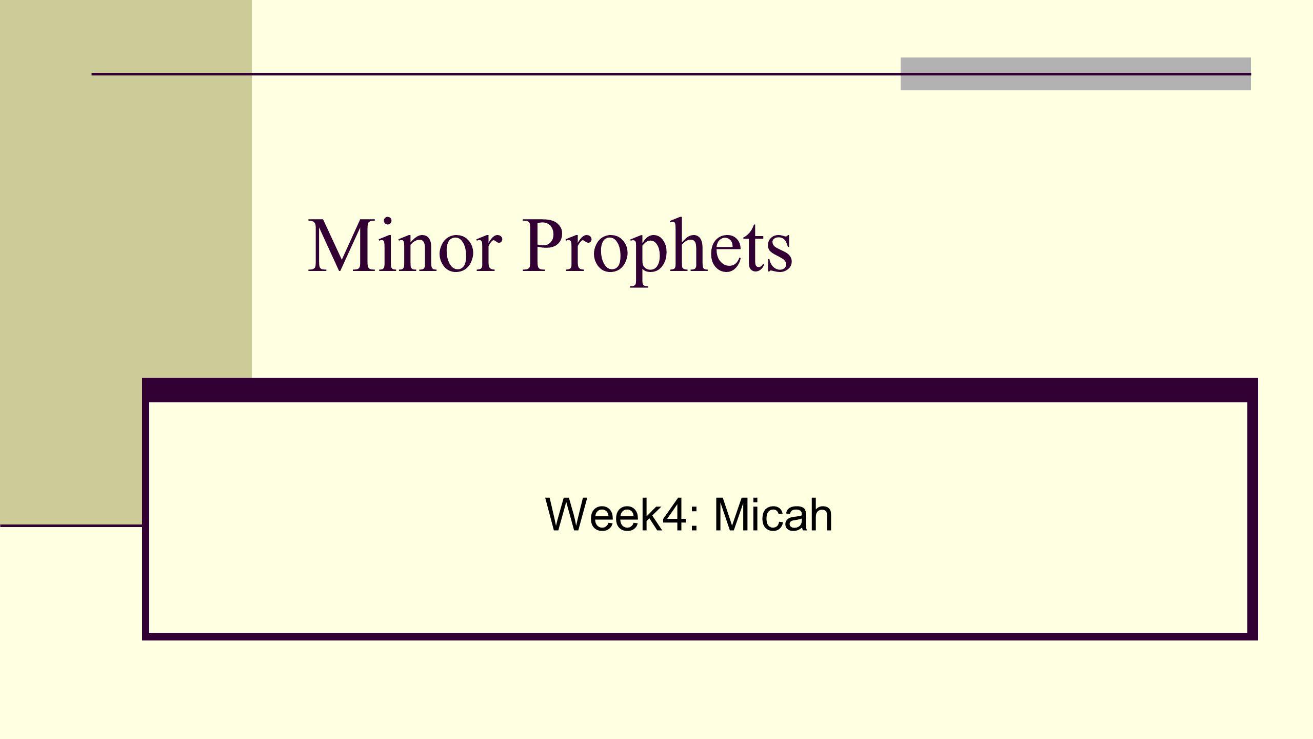 Micah Background Sins of Judah Judgments