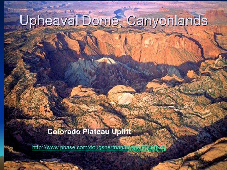 Upheaval Dome, Canyonlands http://www.pbase.com/dougsherman/image/93400984 Colorado Plateau Uplift