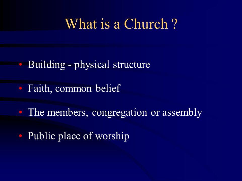 What is a Church .